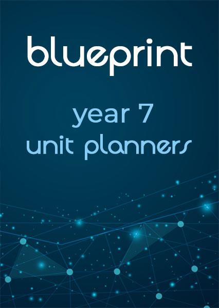 Blueprint Year 7 unit planners