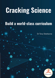 Cracking Science: Build a world-class curriculum