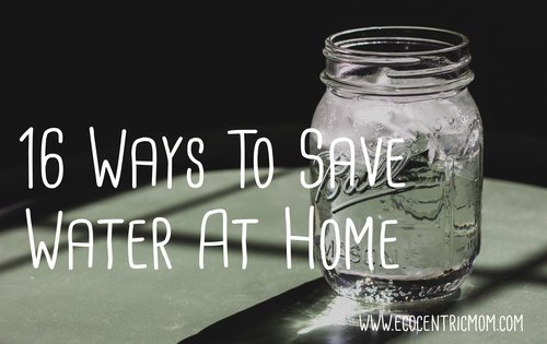 16 Ways to Save Water at Home