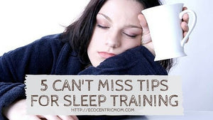 Sleep Training Tips for Tired Moms
