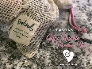 5 Reasons to Gift a Reusable Produce Bag