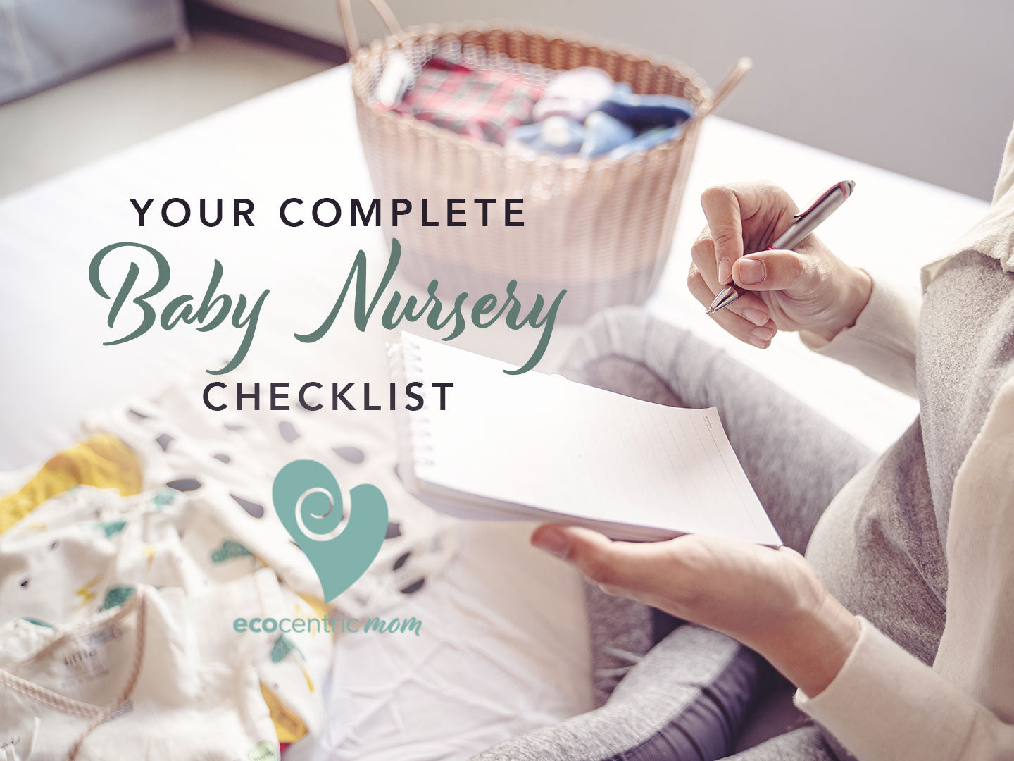Your Complete Baby Nursery Checklist