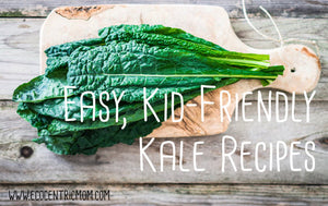 Easy, Kid-Friendly Kale Recipes