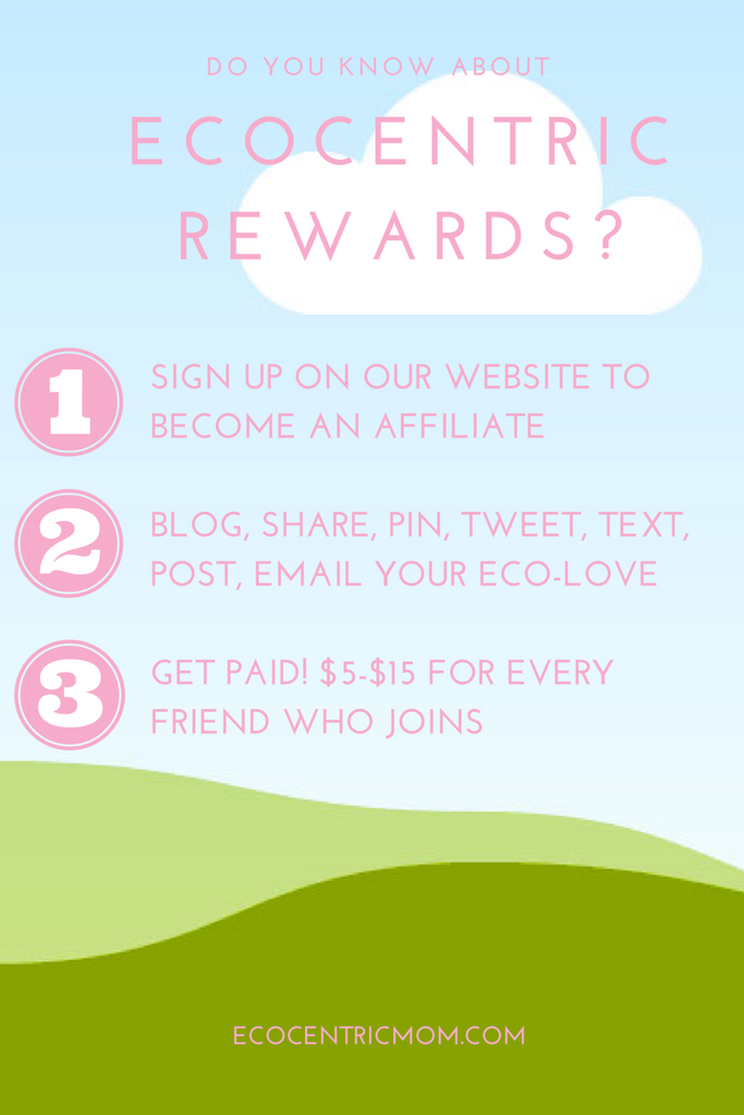 Ecocentric Affiliate Rewards – Earn cash for being an eco-mom