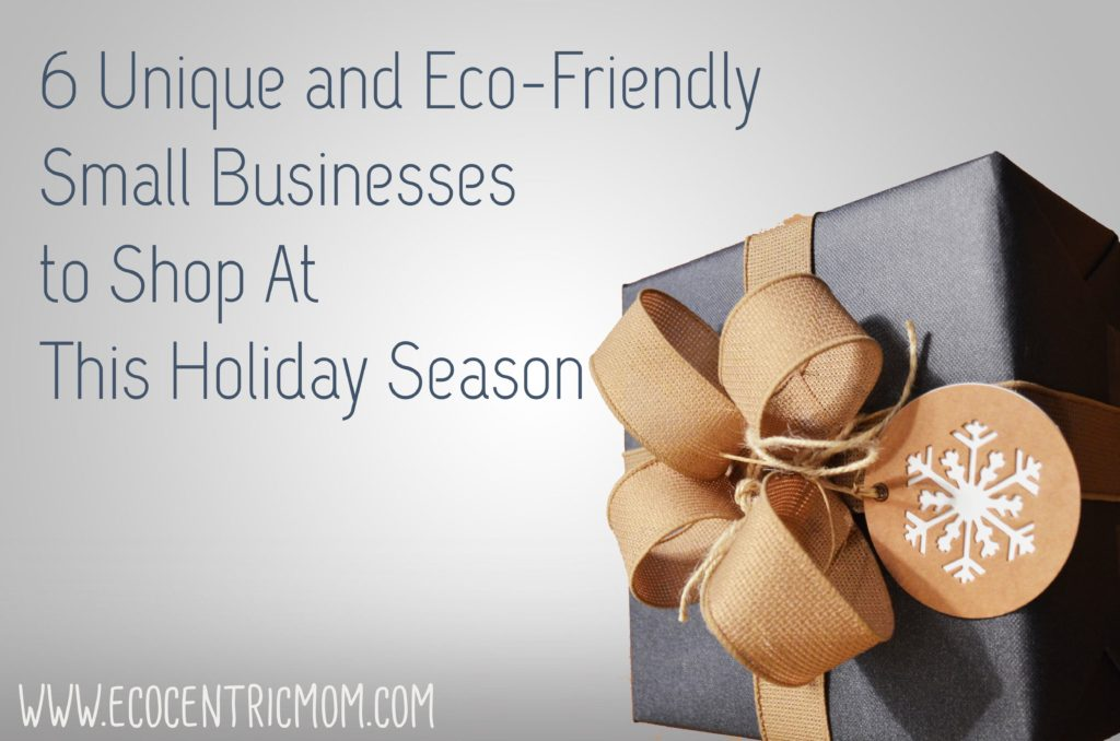 6 Unique & Eco-Friendly Small Businesses to Shop at This Holiday Season