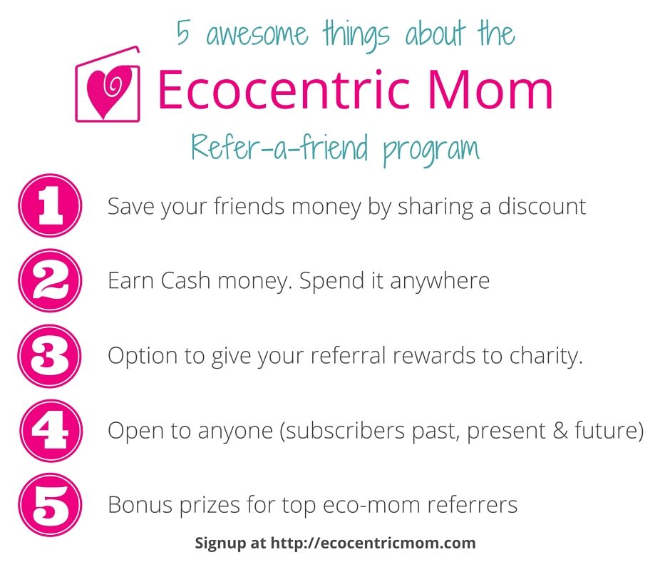 Ecocentric Mom Referral Program – Share the Eco-Love