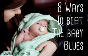 8 Ways to Beat the Baby Blues