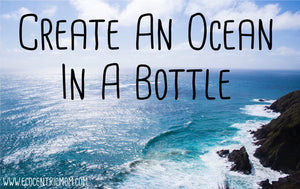 Create An Ocean In A Bottle
