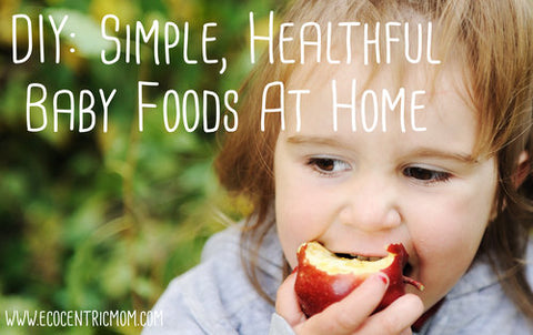 DIY Simple Healthy Baby Food