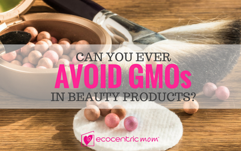 Is It Possible to Avoid GMOs in Cosmetics?