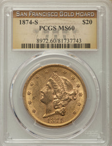 Gold $20 Liberty Double Eagle (Saddle Ridge Hoard) 1874-S MS-60 PCGS - Coin