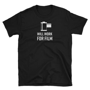 Will Work for Film Photography T-Shirt