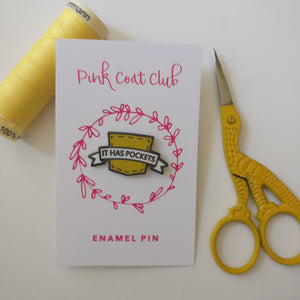 Mustard Yellow 'IT HAS POCKETS' Enamel Pin - Pink Coat Club - Enamel Pin - Pink Coat Club - Sew Me Sunshine