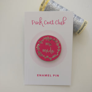 Pink and Silver Me Made Enamel Pin - Pink Coat Club - Enamel Pin - Pink Coat Club - Sew Me Sunshine