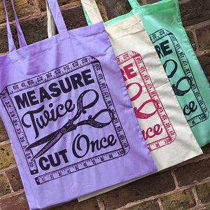 Measure Twice Cut Once Cotton Tote Bag - Woah There Pickle - Sewing Kits & Gifts - WoahTherePickle - Sew Me Sunshine