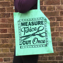 Measure Twice Cut Once Cotton Tote Bag- WoahTherePickle - Sewing Kits & Gifts - WoahTherePickle - Sew Me Sunshine