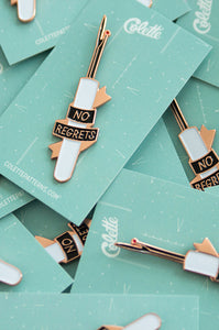 No Regrets Pin - Colette - Enamel Pin - Sew Me Sunshine - Sew Me Sunshine