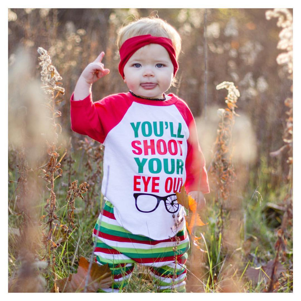 You'll Shoot Your Eye Out - Kids Holiday Raglan