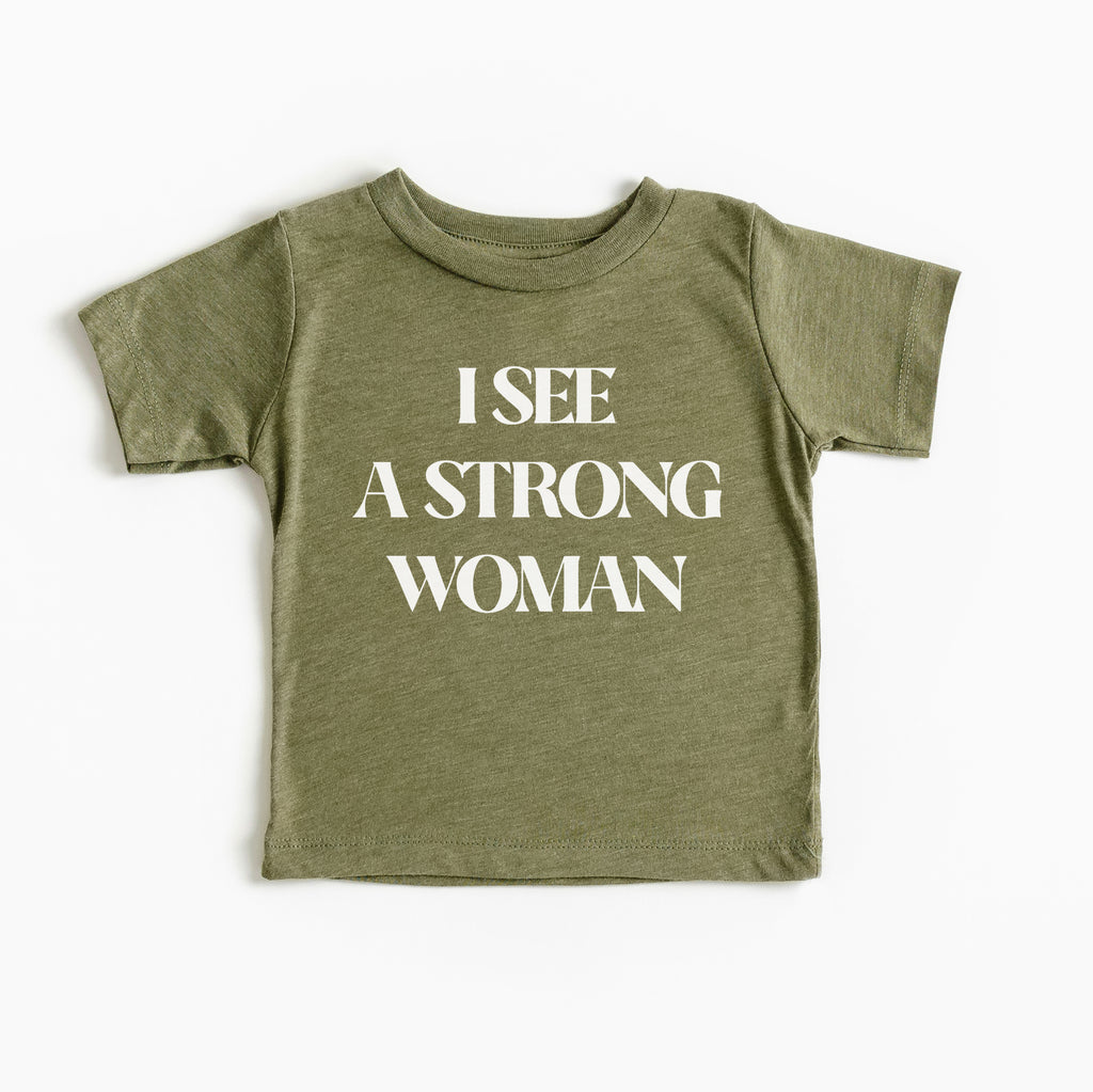 I see a strong woman kids tee Feminist inspired girl power tee for girls toddler baby Mommy and me matching shirt set