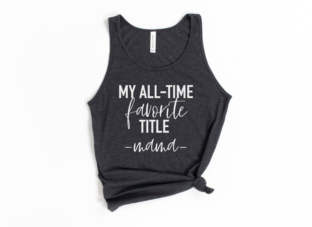 My All-Time Favorite Title *multiple title options* - Dark Grey Unisex Tank