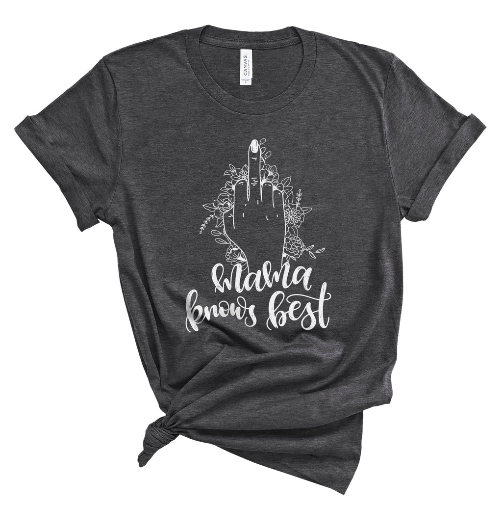 Mama Knows Best - Heather Dark Grey Unisex Tee