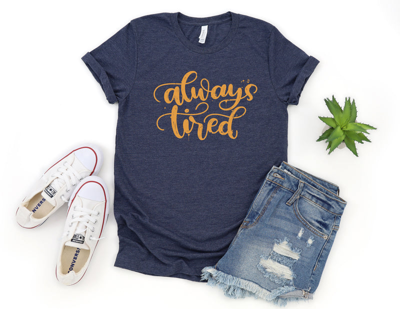 Always Tired Distressed - Gold/Heather Midnight Navy Unisex Tee
