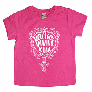 You Look Amazing - Kids Tee