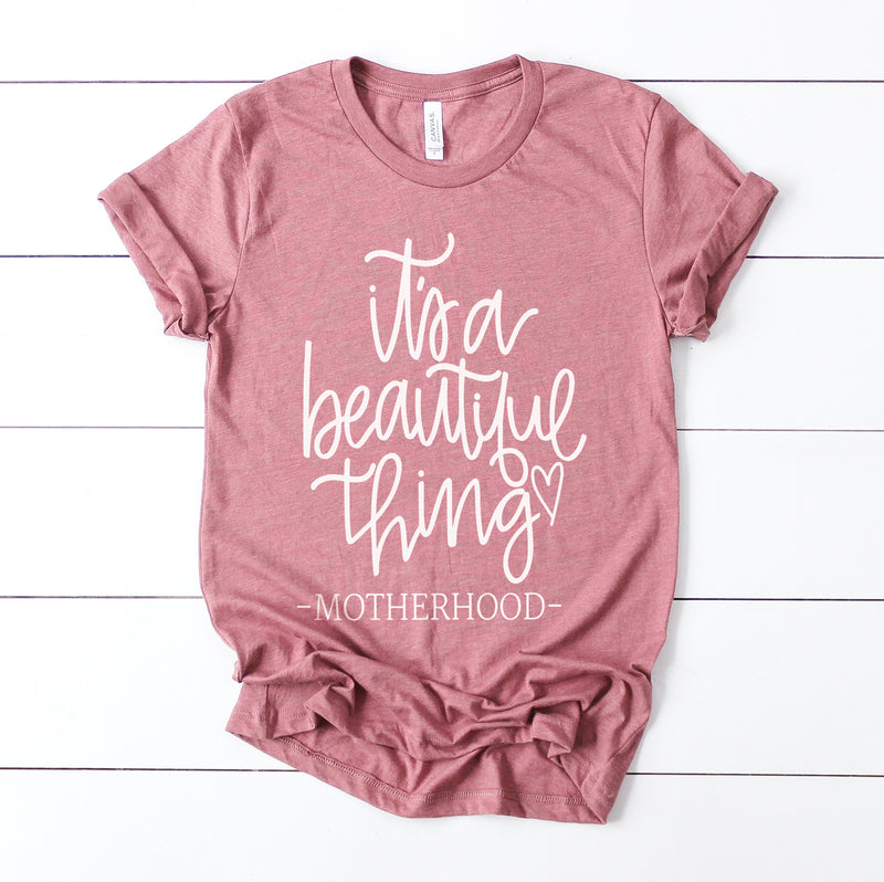 It's a Beautiful Thing - Mauve Unisex Tee