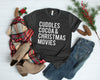 Cuddles Cocoa & Christmas Movies White Ink - Adult Holiday Tee