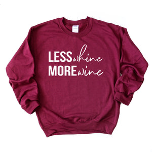 Less Whine More Wine - Maroon Unisex Fleece Pullover
