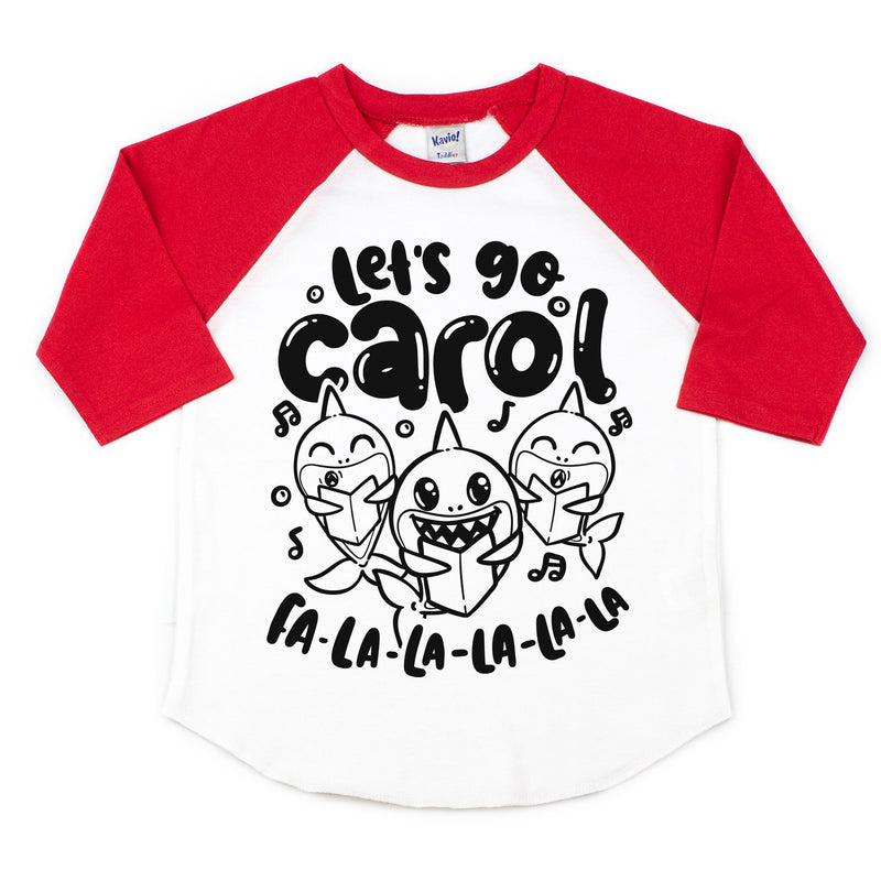 Let's Go Carol - Kids Holiday Raglan