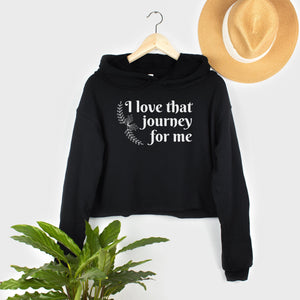 love that journey alex rose inspired schitts creek crop hoodie womens cropped hoodie schitts creek graphic printed apparel gift for schitts creek fan