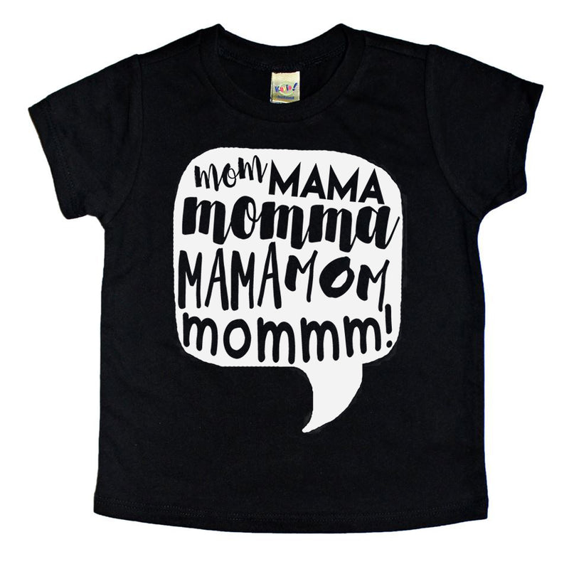 Mom Mama Mommm - Kids Tee