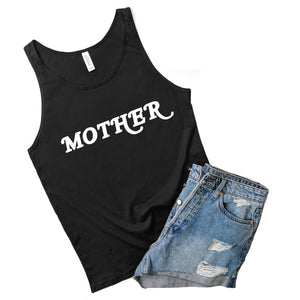 Mother - Black Unisex Tank