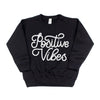 Positive Vibes - Kids Fleece Pullover