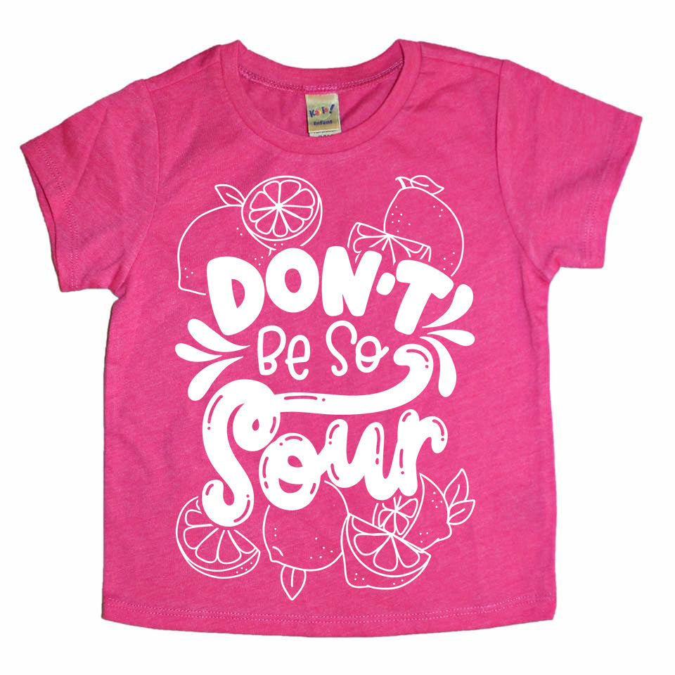 Don't Be So Sour white ink - Kids Tee