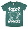Tacos are for Winners white ink - Kids Tee