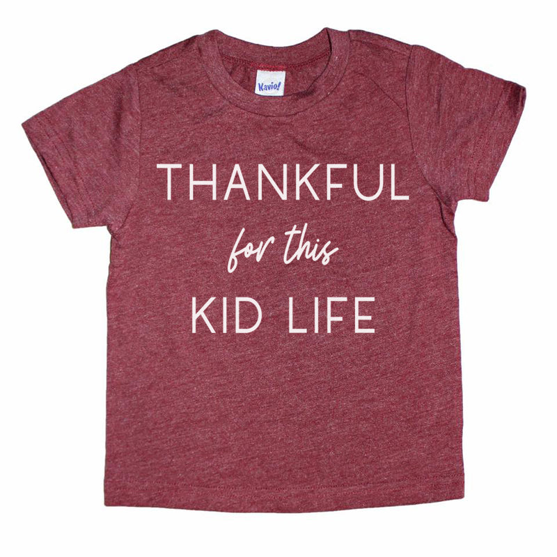 Thankful for this Kid Life - Kids Tee