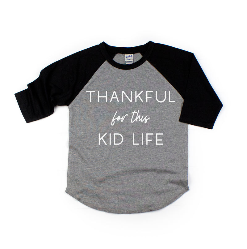 Thankful for this Kid Life - Kids Raglan