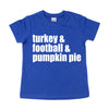 Turkey Football Pumpkin Pie - Kids Thanksgiving Tee