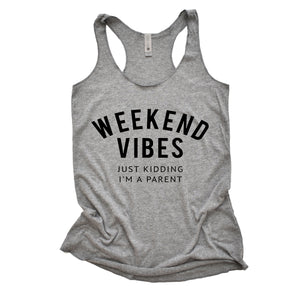 Weekend Vibes - Grey Women's Triblend Tank