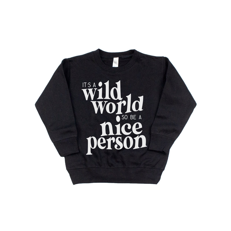 wild world nice person kids fleece sweatshirt boy girl toddler pullover