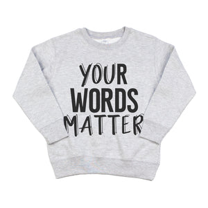 Your Words Matter - Kids Fleece Pullover