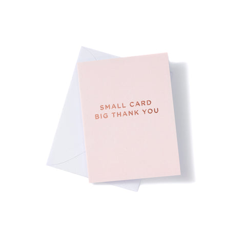 'Small Card Big Thank You' Cards
