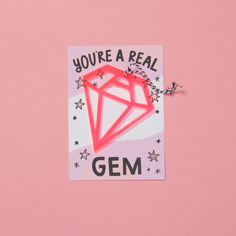 'You're A Gem' card