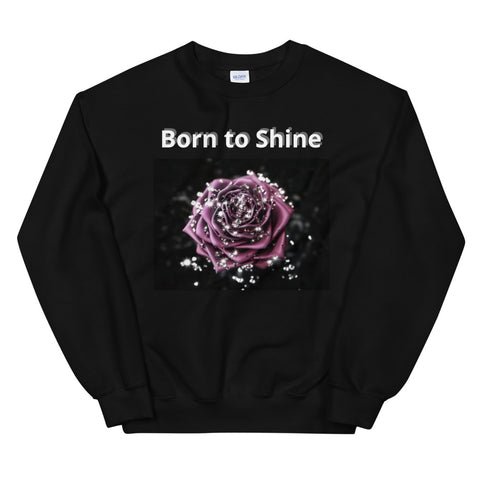 Born to Shine Sweatshirt - Crystal Flower