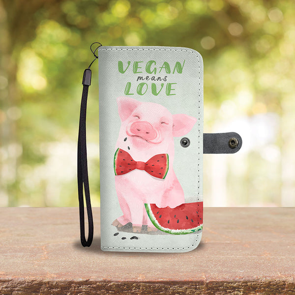 Vegan Means Love - Wallet Phone Case - Wish Epic
