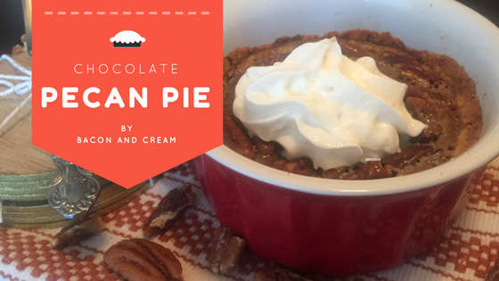 Low Carb Chocolate Pecan Pie by Bacon and Cream