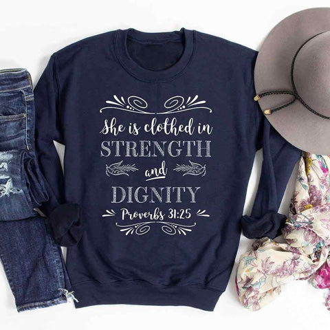 Sweatshirt with a design for strength and dignity