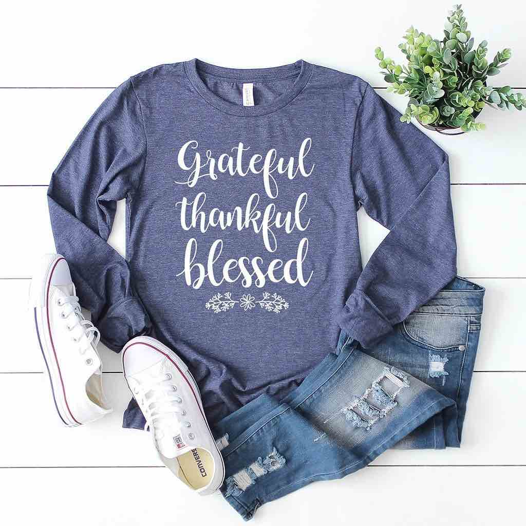 Grateful Thankful Blessed Long Sleeves Shirt